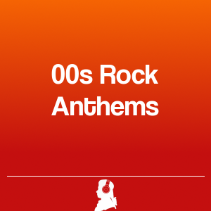 Picture of 00s Rock Anthems
