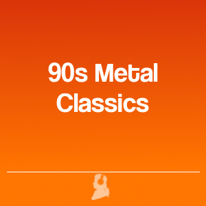 Picture of 90s Metal Classics