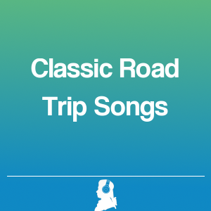 Picture of Classic Road Trip Songs