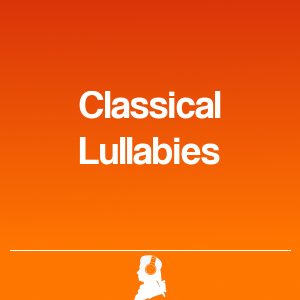 Picture of Classical Lullabies