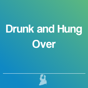Picture of Drunk and Hung Over