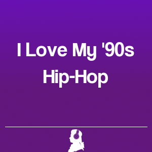 Picture of I Love My '90s Hip-Hop