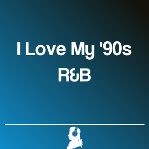 Picture of I Love My '90s R&B