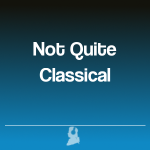 Picture of Not Quite Classical