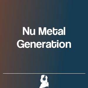 Picture of Nu Metal Generation