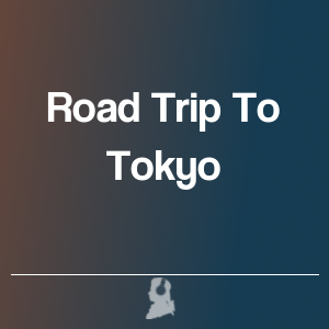 Picture of Road Trip To Tokyo
