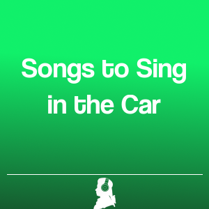 Picture of Songs to Sing in the Car