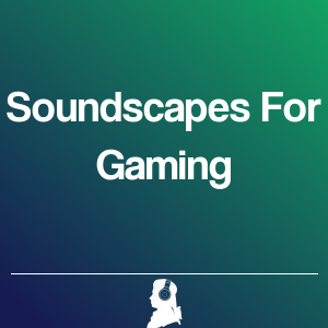 Picture of Soundscapes For Gaming