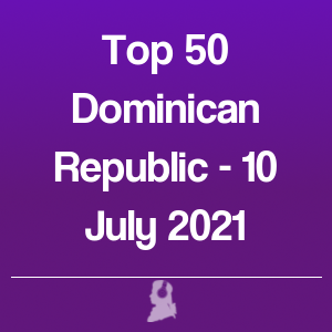 Picture of Top 50 Dominican Republic - 10 July 2021