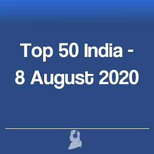 Picture of Top 50 India - 8 August 2020
