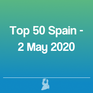 Picture of Top 50 Spain - 2 May 2020